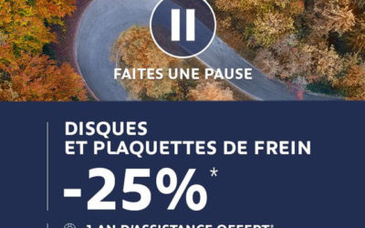 DISQUES ET PLAQUETTES DE FREIN -25%*